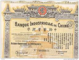 ACTION - BANQUE INDUSTRIELLE DE CHINE - 1919. - Banque & Assurance