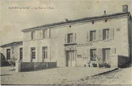 SAINT-FORT-sur-le-NE - La Poste Et L'Ecole -cliché A.R. - Otros Municipios