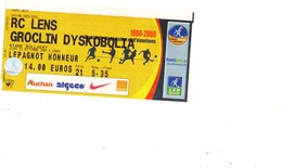 1 Ticket Entrée Coupe Uefa Rc Lens - Groclin Dyskobolia 15 Septembre 2005 - Tickets D'entrée