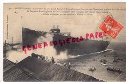 44 - SAINT NAZAIRE - LANCEMENT DU PLUS GRAND PAQUEBOT TRANSATLANTIQUE FRANCE QUITTANT LA CALE - Saint Nazaire