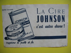 """Vieux Papier Publicitaire - Super Buvard """" La Cire Johnson """"  -  """" C'est Autre Chose ! Supprime La Paille De Fer .. - Advertising"""