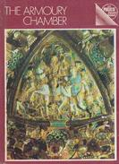 The Armoury Chamber: A Guidebook For The Tourist By V. Gonchorenko & V. Narozhnaya - Exploration/Travel