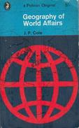 Geography Of World Affairs By J.P. Cole - Books, Magazines, Comics