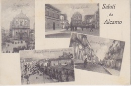 CARTOLINA - SALUTI DA ALCAMO (TRAPANI) - 4 VEDUTINE - VIAGGIATA NEL 1916- CARTOLINA BELLA,FRESCA E SOLIDA - Marsala