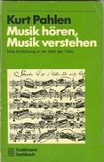 Musik Hören. Musik Verstehen By Pahlen, Kurt (ISBN 9783442111473) - Music