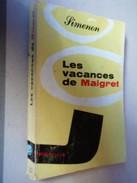 GEORGES SIMENON   Le Commissaire MAIGRET   Les Vacances De MAIGRET      Librairie Arthème Fayard – 1959 - Simenon