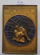 Weltmeisterschaft Im Ringen. Griechisch-Römisch. Karlsruhe 1955 WORLD CHAMPIONSHIP IN WRESTLING  PINS BADGES Z3 - Wrestling