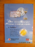 Suisse: 1 Sablier Monnaie Temporaire Genève 2000 Avec Dépliant Explicatif - Monetary /of Necessity