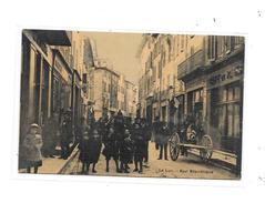 83 - LE LUC : Rue République  Carte Toilée, - Le Luc