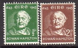 Ireland 1943 Rowan Hamilton, Discovery Of Quaternions Set Of 2, Lightly Hinged Mint, SG 131/2 - 1922-37 Stato Libero D'Irlanda