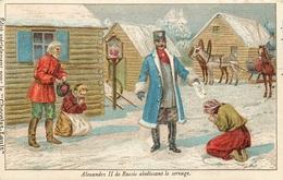 RUSSIE - TSAR ALEXANDRE II De RUSSIE ABOLISSANT LE SERVAGE - CHROMO ANCIEN (7 X 10,5 Cm) - Russia