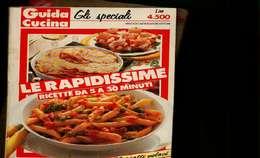 X LE RAPIDISSIME RICETTE DA 5 A  30 MINUTI 170 PIATTI VELOCI MONDADORI CUCINA - Casa E Cucina