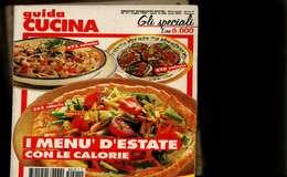 X I MENU' D'ESTATE CON LE CALORIE  MONDADORI CUCINA - Casa E Cucina