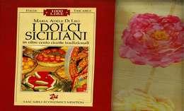X DI LEO I DOLCI SICILIANI IN OLTRE 100 RICETTE TRADIZIONALI NEWTON   CUCINA - Casa E Cucina