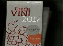 X GUIDA VINI 2017 DOSSIER SPECIALE CHIANTI ALTRO CONSUNO NUOVO   CUCINA - Casa E Cucina