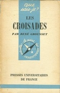 Les Croisades By Rene Grousset - History