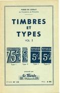 P.DE LIZERAY Timbres Et Types Vol. 1 Classiques,semeuses...  N° 22 / 100 Rare - Timbres