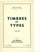 P.DE LIZERAY Timbres Et Types Vol. 2 Classiques,sages.semeuses.paix...  N° 436 / 500 Rare