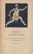Kleine Mythologie: Die Götter Und Helden Der Griechen By Peterich, Eckart - Books, Magazines, Comics
