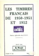 LES TIMBRES FRANCAIS 1950.1951.1952. TTB - Autres Livres