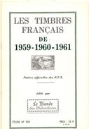 LES TIMBRES FRANCAIS 1959.1960.1961 TTB - Autres Livres