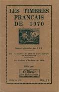 LES TIMBRES FRANCAIS 1970 + ANDORRE TTB - Timbres