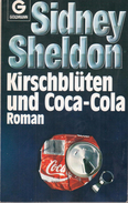Kirschblüten Und Coca-Cola: Roman By Sheldon, Sidney (ISBN 9783442091447) - Books, Magazines, Comics