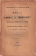 GUIDE OFFICIER MEHARISTE TERRITOIRE MILITAIRE NIGER 1910 DESERT SAHARIEN ARMEE FRANCAISE AFRIQUE - Livres