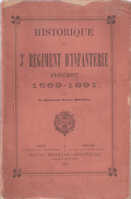 HISTORIQUE 3 REGIMENT INFANTERIE EX PIEMONT 1569 1891 - Books
