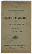 LES PAGES DE GLOIRE DE L' ARMEE BELGE à Dixmude - Commandant X - Belgique 1914 1918 - WWI - 1914-18