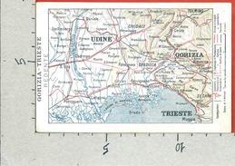 CARTOLINA NV ITALIA - GORIZIA TRIESTE REDENTE - Cartina Geografica - 9 X 14 - Carte Geografiche