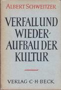 Verfall Und Wiederaufbau Der Kultur - Kulturphilosophie Erster By Schweitzer, Albert - Books, Magazines, Comics