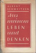 Aus Meinen Leben Und Denken By Schweitzer, Albert - Old Books