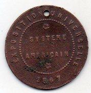 Jeton Exposition Universelle 1867 - Hygiène Et Propreté Paris - Système Américain - Autres