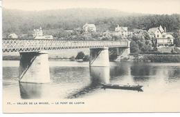 77.--Vallée De La Meuse.--Le Pont De Lustin - Belgium