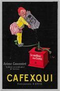CPA Publicité Publicitaire écrite Moulin à Café Cafexqui Par Stall - Advertising