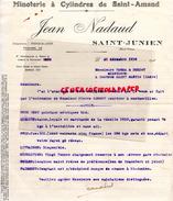 87 -SAINT JUNIEN- FACTURE JEAN NADAUD-MINOTERIE A CYLINDRES DE SAINT AMAND- 1930- A VERNA & DUMIOT TOURNON SAINT MARTIN - 1900 – 1949