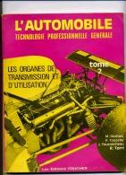 L'AUTOMOBILE LES ORGANES DE TRANSMISSION ET D'UTILISATION - Auto
