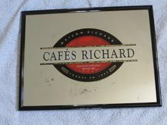 CAFES  RICHARD - ANCIEN MIROIR PUBLICITAIRE - MAISON FONDEE EN 1892  -  RARE  -  VOIR SCANS - Mirrors