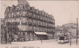 Seine  Maritime :  Le  Havre  ,  L Hotel  Continental - Le Havre