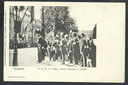 +++ CPA - CHAPELLE - Prince Albert Pendant Le Défilé - Cérémonie Fête  // - Chapelle-lez-Herlaimont