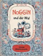 Noggin Und Der Wal By Postgate, Oliver, & Firmin, Peter - Children's
