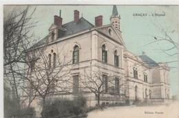 18 - Graçay  -  L'hôpital -  Timbrée 1908 - Graçay