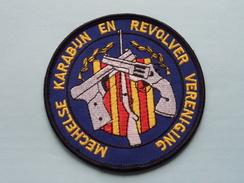 MECHELSE KARABIJN En REVOLVER Vereniging ( Details - Zie Foto´s Voor En Achter ) België !! - Ecussons Tissu