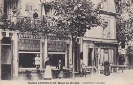 CABOURG MAISON LEROULLIER HOTEL DU MARCHE Belle Animation CPA ORIGINALE AYANT VOYAGE - Cabourg
