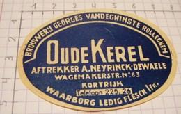 ETIQUETTE OUDE KEREL GEORGES VANDEGHINSTE  ROLLEGHEM - Bière