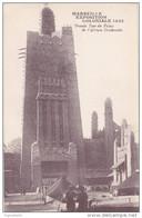 Cp , 13 , MARSEILLE , Exposition Coloniale 1922 , Grande Tour Du Palais De L'Afrique Occidentale - Expositions Coloniales 1906 - 1922