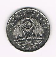 ) MAURITIUS  5 RUPEES   1991 - Maurice