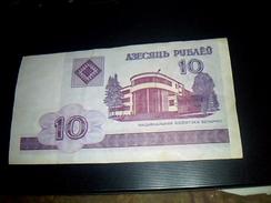 Biellorussie (belarus ) Billet De Banque Ayant Circulé De 10 Roubles  TB - Billets