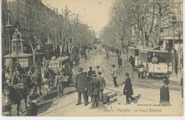 MARSEILLE - Le Cours Belsunce ( Passage Tramway ) - Marseille
